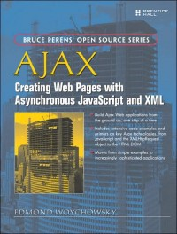 Image of Ajax : creating Web pages with asynchronous JavaScript and XML
